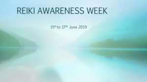 REIKI AWARENESS WEEK